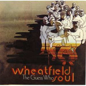 Wheatfield Soul - Image: Wheatfield Soul by The Guess Who