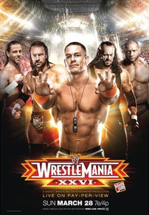 WrestleMania XXVI - Promotional poster featuring (left to right) Shawn Michaels, Triple H, John Cena, The Undertaker, and Batista