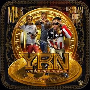 Y.R.N. (Young Rich Niggas) - Image: Y.R.N (Young Rich Niggas) Cover