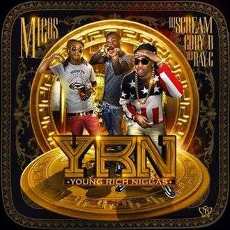 Y.R.N. (Young Rich Niggas) - Image: Y.R.N (Young Rich Niggas) Cover
