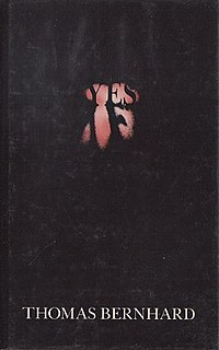 <i>Yes</i> (novel) novel by Thomas Bernhard