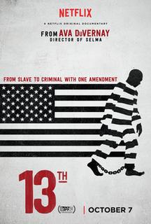 <i>13th</i> (film) 2016 film by Ava DuVernay