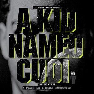 A Kid Named Cudi - Image: Akidnamedcudi