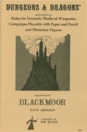 Blackmoor (campaign setting) - The original Blackmoor supplement (TSR, Inc., 1975)