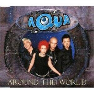 Around the World (Aqua song) - Image: Around The World Aqua
