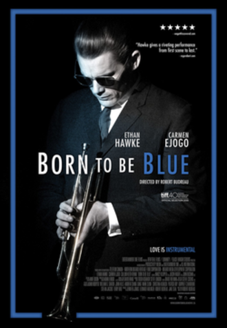 Born to Be Blue (film) - Theatrical release poster