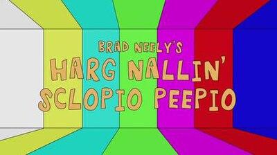 Picture of a TV show: Brad Neely's Harg Nallin' Sclopio Peepio