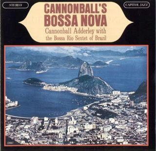 <i>Cannonballs Bossa Nova</i> 1963 studio album by Cannonball Adderley