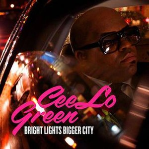 Bright Lights Bigger City - Image: Cee Lo Bright Lights Bigger City