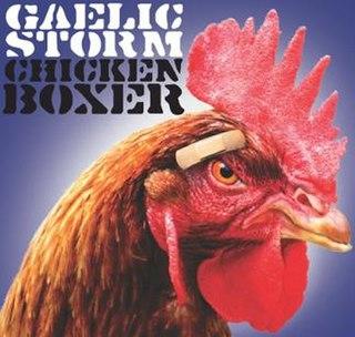 <i>Chicken Boxer</i> 2012 studio album by Gaelic Storm