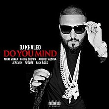 DJ Khaled - Do You Mind.jpg