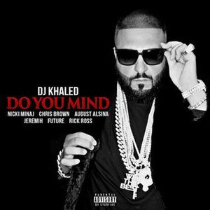 Do You Mind (DJ Khaled song) - Image: DJ Khaled Do You Mind