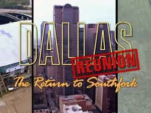 Dallas Reunion: The Return to Southfork - Image: Dallas Reunion The Return to Southfork