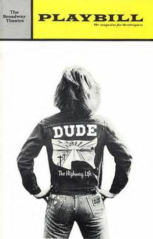 Dude (musical) - Original Broadway Playbill