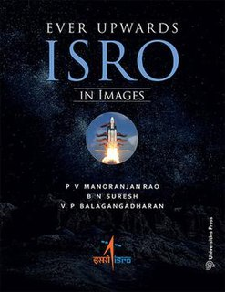 <i>Ever Upwards: ISRO in Images</i>