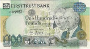 First Trust Bank - A £100 First Trust Bank note.
