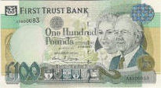 Banknotes of Northern Ireland - A£100 First Trust Bank note.