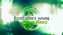 Footballers Wives Extra Time Titles.JPEG