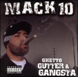 Ghetto, Gutter & Gangsta - Image: Ghetto gutter and gangster