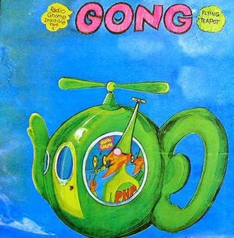 Flying Teapot (album) - Image: Gong Flying Teapot