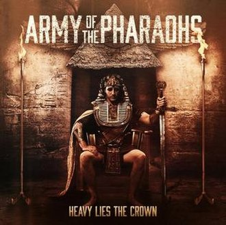 Heavy Lies the Crown (Army of the Pharaohs album) - Image: Heavy Liesthe Crown