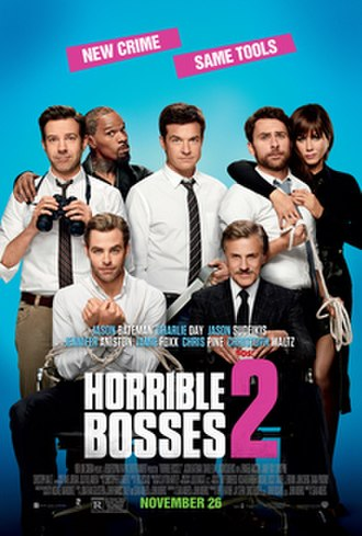 Horrible Bosses 2 - Theatrical release poster