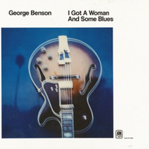 I Got a Woman and Some Blues - Image: I Got a Woman and Some Blues
