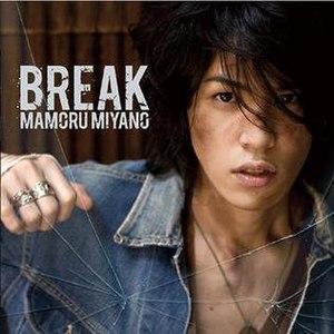 Break (Mamoru Miyano album) - Image: KICS 1453