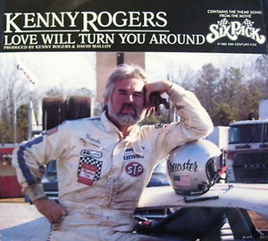 Love Will Turn You Around (song) - Image: Kenny Rogers Love Will Turn single