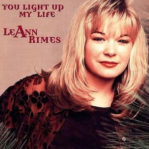 You Light Up My Life (song) - Image: Le Ann Rimes You Light Up My Life Single