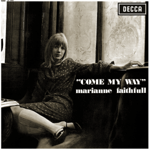 Come My Way - Image: Marianne Faithfull Come My Way