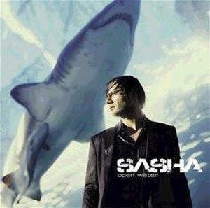 Open Water (album) - Image: Open Water (Sasha album cover art)