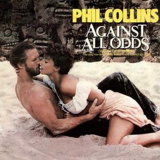 Against All Odds (Take a Look at Me Now) - Image: Phil Collins Against All Odds single cover