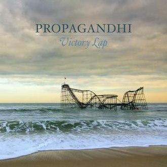 Victory Lap (Propagandhi album) - Image: Propagandhi Victory Lap Album Art 2017