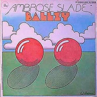 Beginnings (Ambrose Slade album) - Image: Sladealbum Ballzy