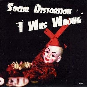 I Was Wrong (Social Distortion song) - Image: Social DI Was Wrong