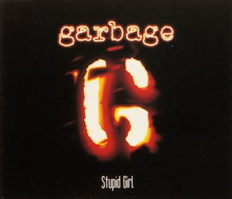 Stupid Girl (Garbage song) - Image: Stupid Girl CD1International