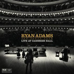 Ten Songs from Live at Carnegie Hall - Image: Ten Songs from Live at Carnegie Hall, Ryan Adams