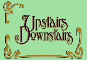 "The words ""Upstairs, Downstairs"" are displayed against a green background"