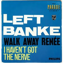 Walk Away Renée - Left Banke.jpeg