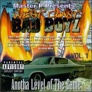 West Coast Bad Boyz, Vol. 1: Anotha Level of the Game - Image: West Coast Bad Boyz 1