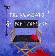 the wombats go pop pop pop wikipedia rh en wikipedia org