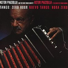 Ástor Piazzolla And The New Tango Quintet - 1986 - Tango - Zero Hour.jpg