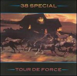 Tour de Force (38 Special album) - Image: 38 Special Tour de Force
