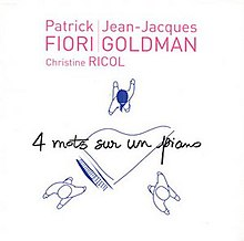 Single by Patrick Fiori , Jean-Jacques Goldman and Christine Ricol