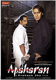 "<i>Apaharan</i> 2005 Indian film directed by Prakash Jha""`UNIQ--ref-00000005-QINU`"""