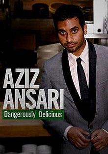Directed by jason woliner written by aziz ansari starring aziz ansari