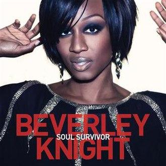 Soul Survivor (Beverley Knight song) - Image: Beverley Knight With Chaka Khan Soul Survivor