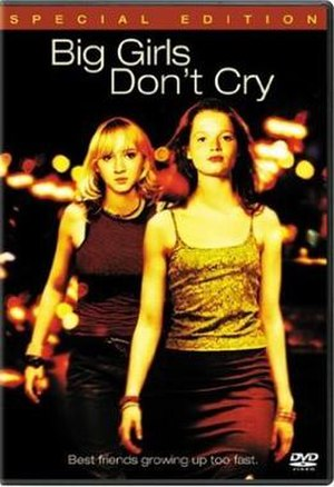 Big Girls Don't Cry (film) - Theatrical release poster