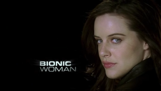 <i>Bionic Woman</i> (2007 TV series) 2007 TV series